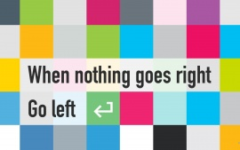 Qoute nothing goes right go left (click to view)