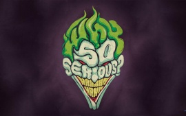 The joker artwork why so serious?